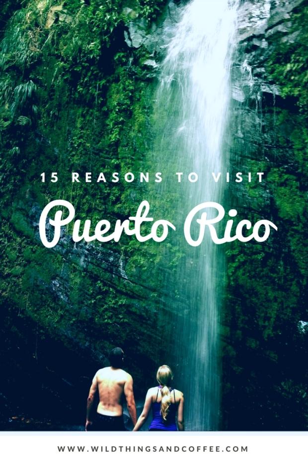 Graphic 15 Reasons Puerto Rico